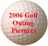 2006 Golf Outing Pictures