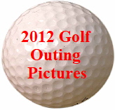 2012 Golf Outing Pictures